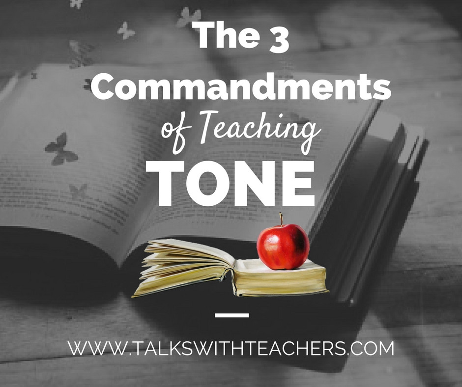 Tone Worksheets High School Teaching tone My 3 Mandments Talks with Teachers