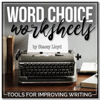 Word Choice Worksheets High School Word Choice Worksheets tools for Teaching Writing